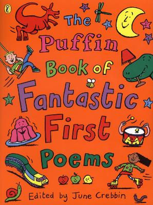 Puffin Book of Fantastic First Poems book
