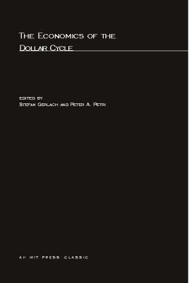 Economics of the Dollar Cycle book