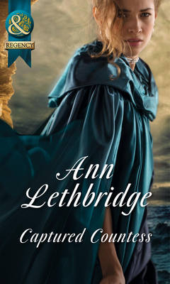 Captured Countess by Ann Lethbridge