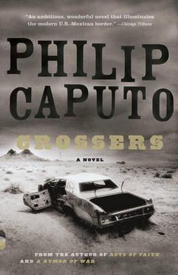 Crossers by Philip Caputo