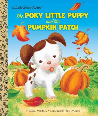 Poky Little Puppy and the Pumpkin Patch by Diane Muldrow