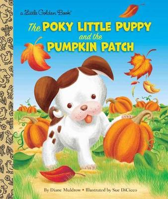 Poky Little Puppy and the Pumpkin Patch book