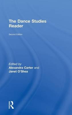 The Routledge Dance Studies Reader by Jens Richard Giersdorf