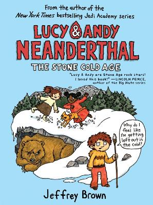Lucy & Andy Neanderthal The Stone Cold Age by Jeffrey Brown