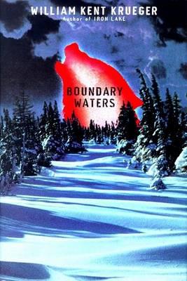 Boundary Waters C by William Kent Krueger