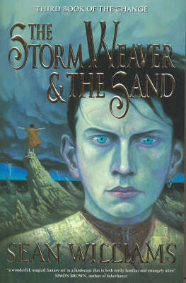 The Storm Weaver and the Sand by Sean Williams