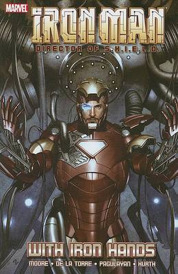 Iron Man: Director of S.H.I.E.L.D. - with Iron Hands book