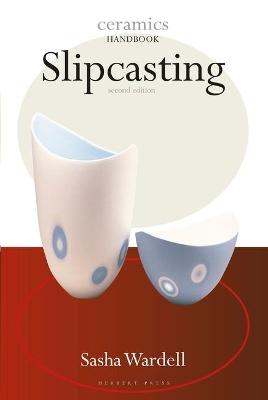 Slipcasting by Sasha Wardell