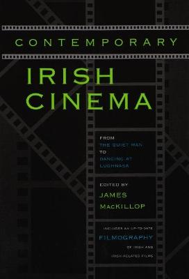 Contemporary Irish Cinema by James MacKillop
