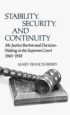 Stability, Security, and Continuity by MARY FRANCES BERRY