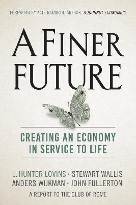 A Finer Future by L. Hunter Lovins