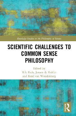 Scientific Challenges to Common Sense Philosophy book