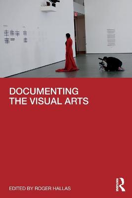 Documenting the Visual Arts book