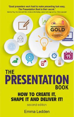 The Presentation Book, 2/E by Emma Ledden
