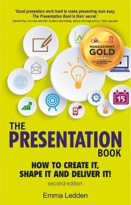 The Presentation Book, 2/E by Emma Ledden