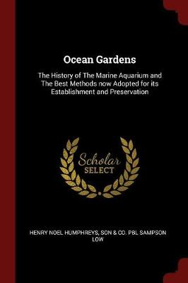 Ocean Gardens by Henry Noel Humphreys