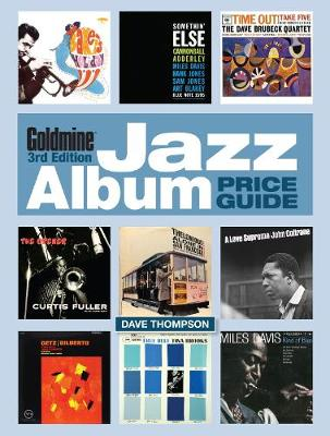 Goldmine Jazz Album Price Guide by Dave Thompson