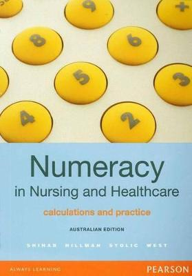 Numeracy in Nursing and Healthcare: Australian Edition by Pearl Shihab
