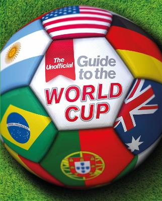 Unofficial Guide to the World Cup by Paul Mason