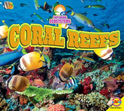 Coral Reefs by Alexis Roumanis
