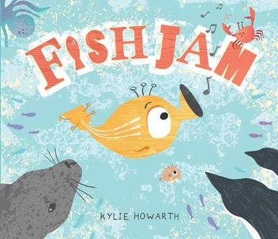 Fish Jam by Kylie Howarth