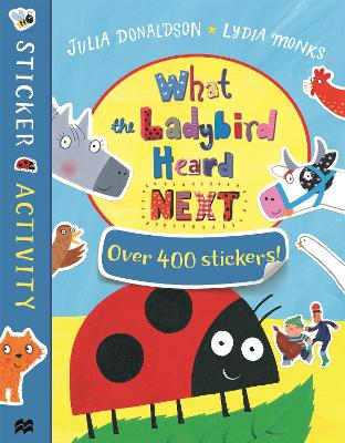 What the Ladybird Heard Next Sticker Book by Julia Donaldson