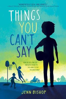 Things You Can't Say by Jenn Bishop