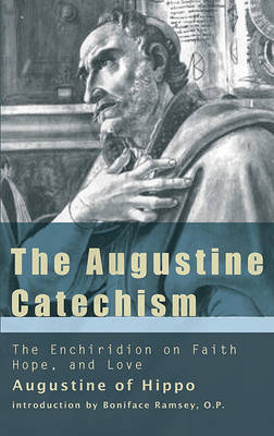 Augustine Catechism by Saint Augustine of Hippo