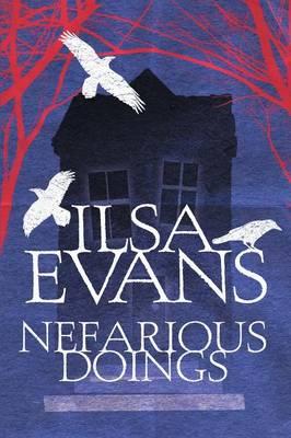 Nefarious Doings by Ilsa Evans