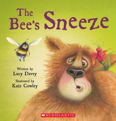 The Bee's Sneeze by Lucy Davey