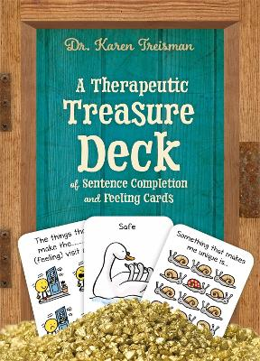 A Therapeutic Treasure Deck of Feelings and Sentence Completion Cards by Karen Treisman