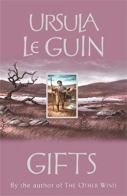 Gifts by Ursula K Le Guin