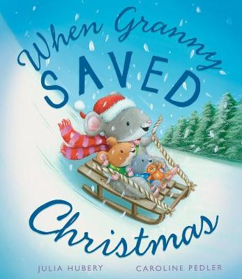 When Granny Saved Christmas book