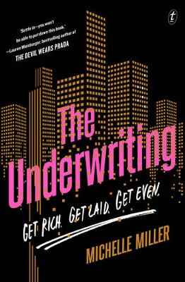 Underwriting by Michelle Miller
