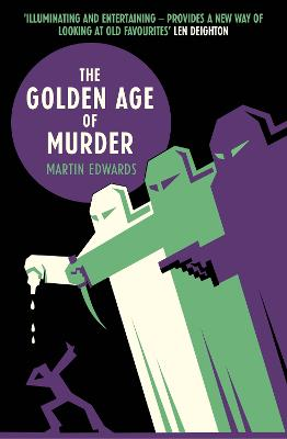 Golden Age of Murder by Martin Edwards