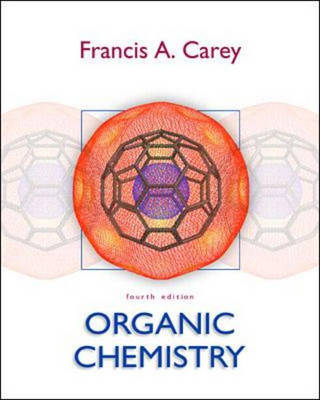 Organic Chemistry: with Spartan Animation and Model Building by Francis A. Carey