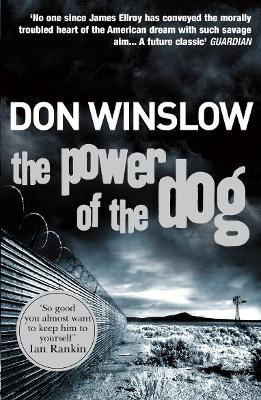 The Power of the Dog by Don Winslow
