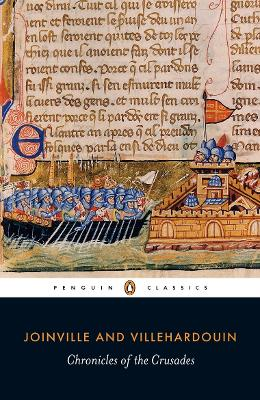 Chronicles of the Crusades by Joinville and Villehardouin