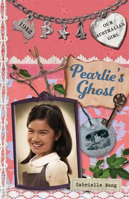 Our Australian Girl: Pearlie's Ghost (Book 4) book