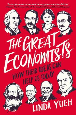 Great Economists by Linda Yueh