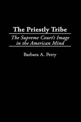 Priestly Tribe by Barbara Perry