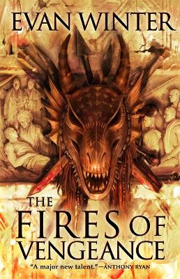 The Fires of Vengeance: The Burning, Book Two by Evan Winter