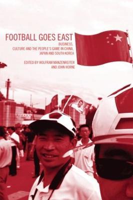 Football Goes East by John Horne