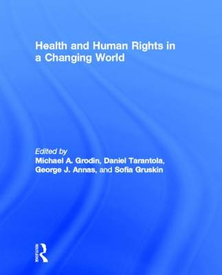 Health and Human Rights in a Changing World book