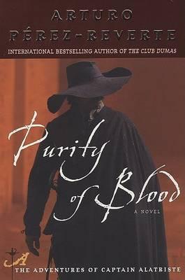 Purity of Blood by Arturo Perez-Reverte