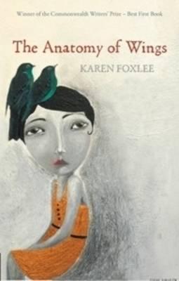 The Anatomy of Wings by Karen Foxlee
