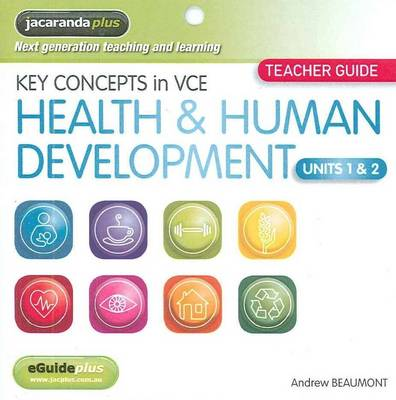 Key Concepts in VCE Health & Human Development Units 1&2 EGuidePLUS (Registration Card) by Andrew Beaumont