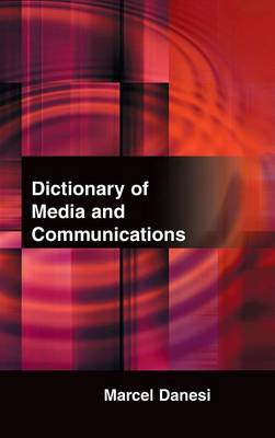 Dictionary of Media and Communications book