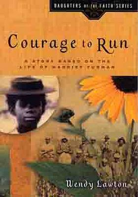 Courage to Run by W. Lawton