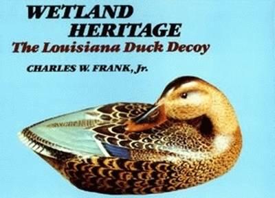 Wetland Heritage by Sir Charles Frank